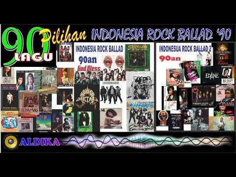 TOP 90 LAGU PILIHAN INDONESIA ROCK BALLAD '90 an