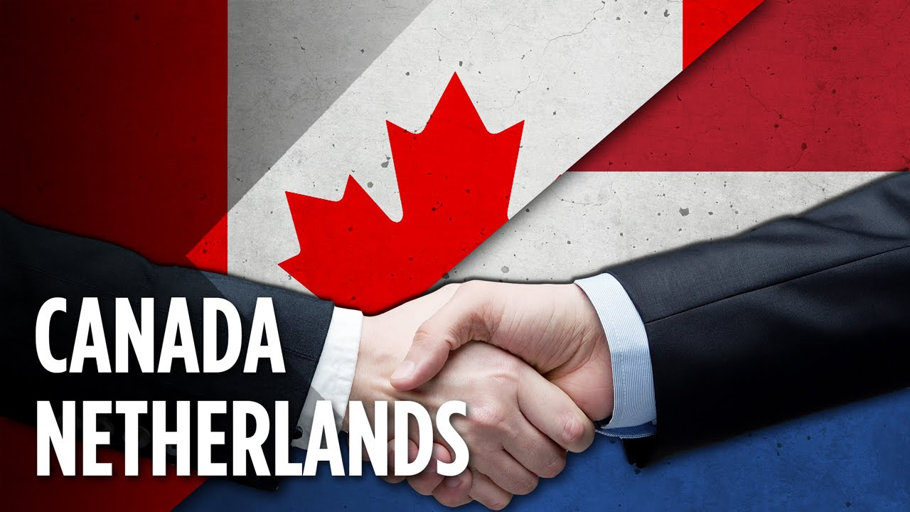 why do canada and the netherlands love each other youtube
