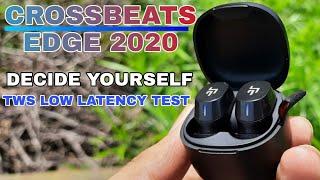 CROSSBEATS EDGE 2020 - TWS Low Latency Test. Judge yourself.