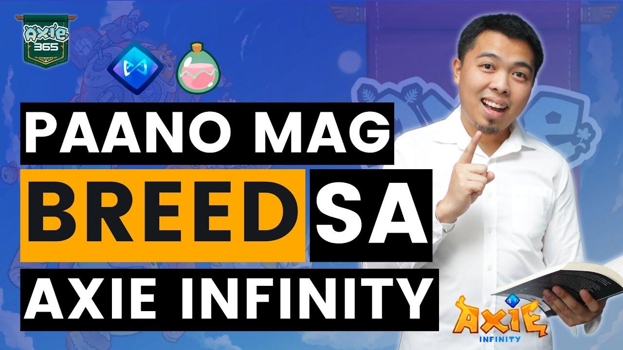 Download PAANO MAG-BREED SA AXIE INFINITY ( STEP BY STEP GUIDE!)
