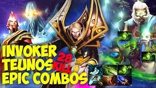 Teunos Invoker Dota 2 Epic Combos 28 kill