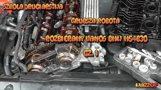 Szkoła Druciarstwa Grubsza Robota Rozbieramy Vanos BMW M54B30 część 1 Wazzup :)