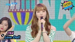 [HOT] INA - Love Doll, 인아 - 사랑 Doll Show Music core 20170715
