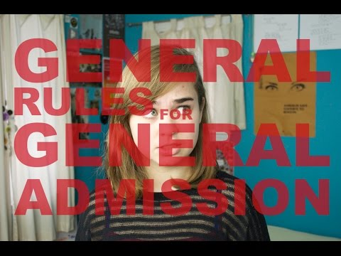 GENERAL RULES FOR GENERAL ADMISSION