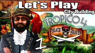 Tropico 4 Pirate Heaven DLC - 1: Pirate Heaven City (Best City Building Games PC 2016)