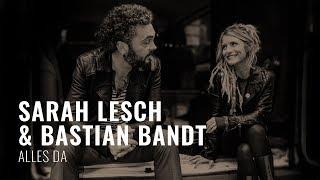"""Bastian Bandt: """"Alles da"""" (mit Sarah Lesch)"""