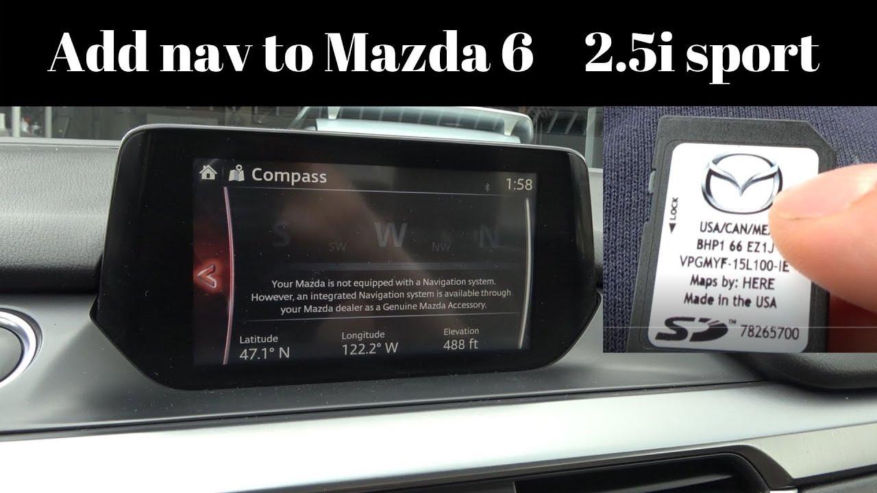Adding Navigation To 2016 Mazda 3 6 Cx3 Cx5 Cx9 Mx5 Sd Card Youtube