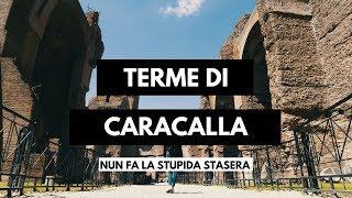 #4 Roma | Terme di Caracalla