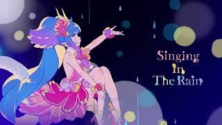 セイレーン Starring Liyuu「Singing In The Rain」リリックビデオ