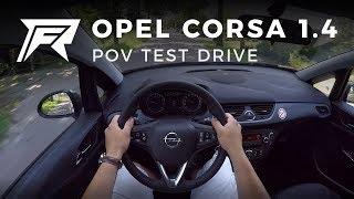 2018 Opel Corsa 1.4 - POV Test Drive (no talking, pure driving)