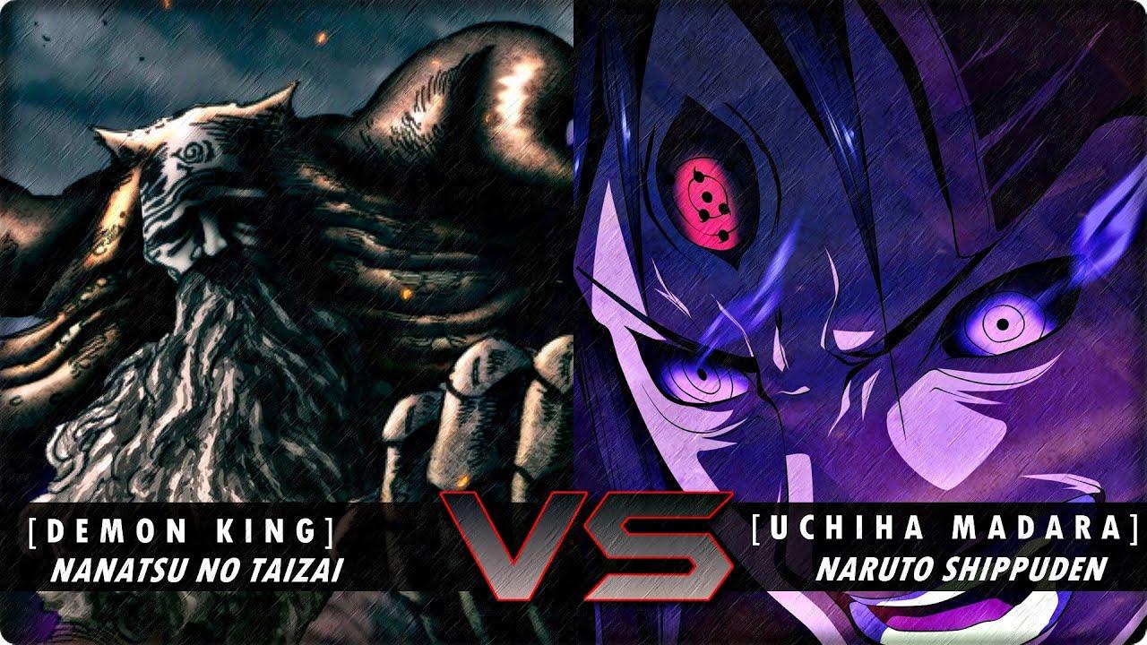 Madara Uchiha VS Rey Demonio (Nanatsu no Taizai) | ¿Quién ...