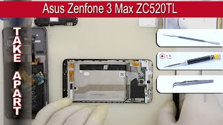 How to disassemble 📱 Asus Zenfone 3 Max ZC520TL Take apart Tutorial