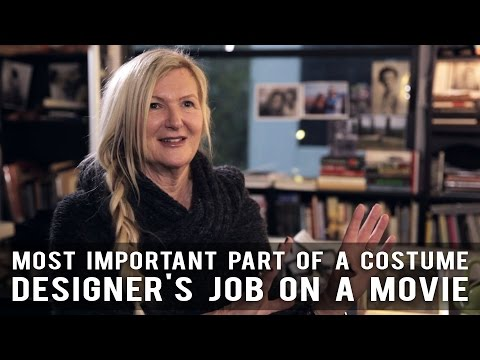 Most Important Part Of A Costume Designer's Job On A Movie by Jacqueline West