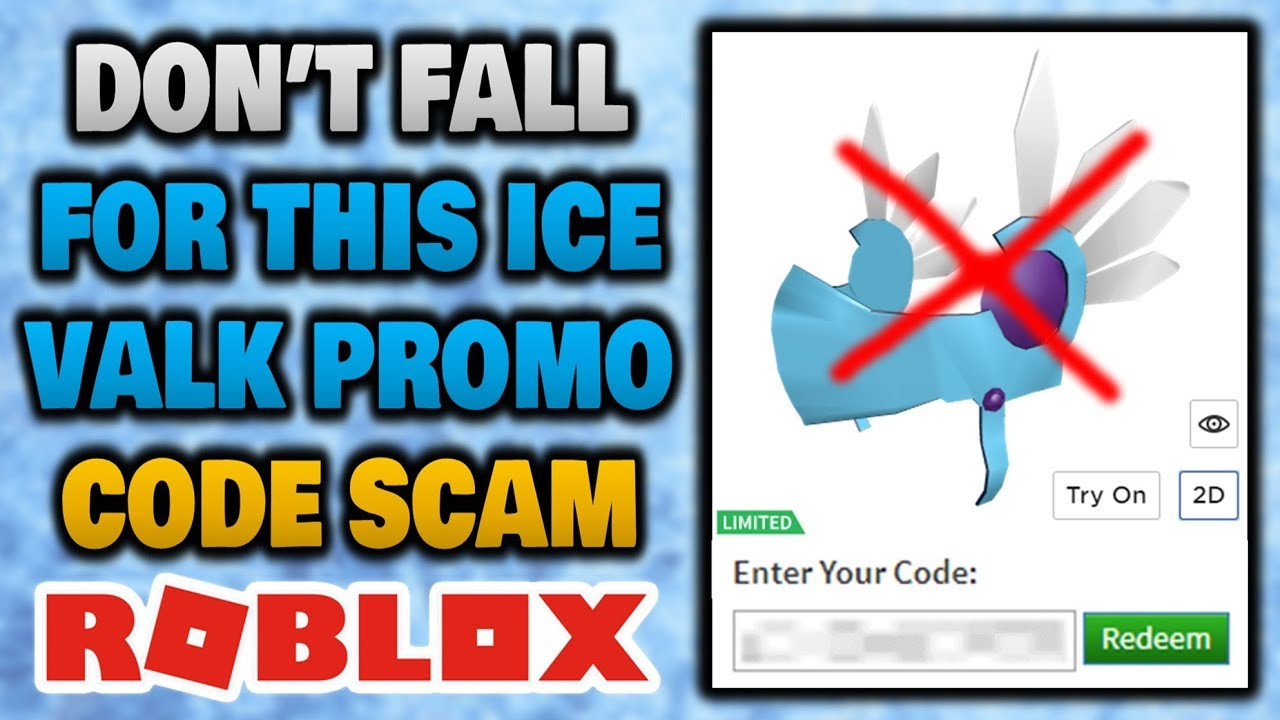 Big Head Promo Code Roblox Robux Promo Code List - This Ice Valk Promo Code Is A Scam Don T Fall For It Youtube