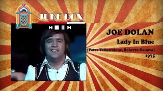 Joe Dolan - Lady In Blue 1975