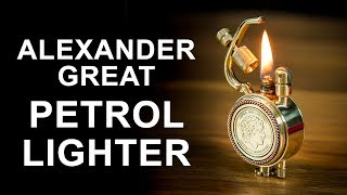 Alexander the Great Petrol Lighter How To Make
