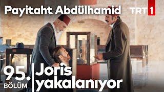 Halil Halid, Joris'e Engel Oluyor I Payitaht Abdülhamid 95.Bölüm