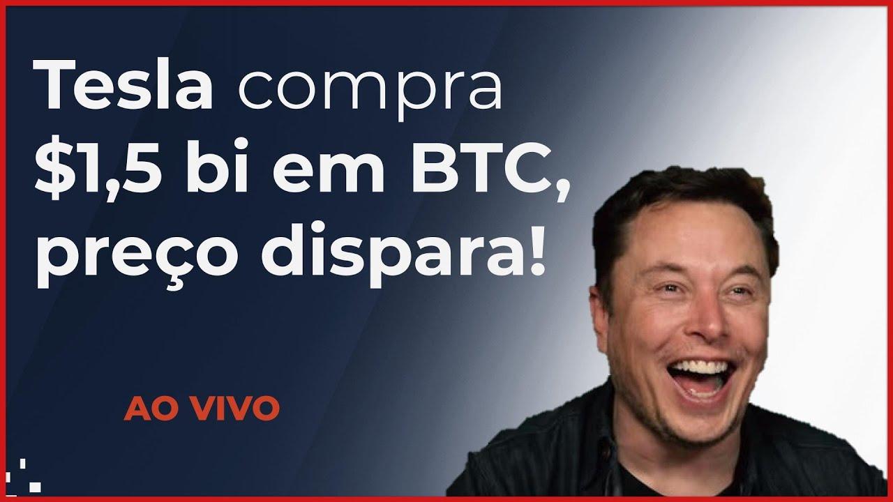 TESLA compra US$ 1,5 bi de bitcoin, preço explode!