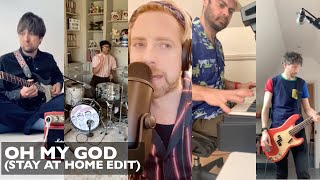 Oh My God (Stay Home Edition) | Kaiser Chiefs