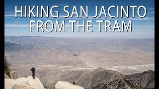 Hiking San Jacinto from the Palm Springs Tram