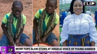 WOW TOPE ALABI STUNS AT ANGELIC VOICE OF YOUNG HAWKER