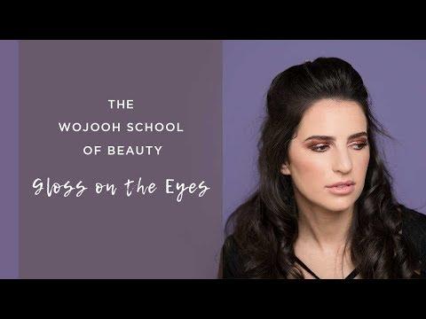 The Wojooh School of Beauty – Gloss on the Eyes