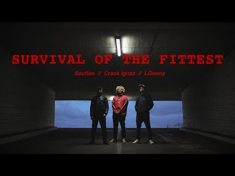 SOUFIAN x LGOONY x CRACK IGNAZ - SURVIVAL OF THE FITTEST [Official Video]