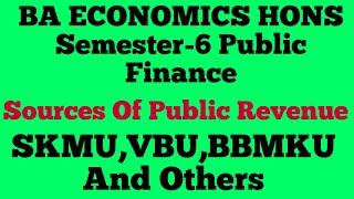 #Sources Of Public Revenue#Semester-5#BA ECONOMICS HONS#SKMU , VBU, BBMKU And Others#.