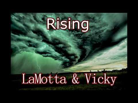 LaMotta ft. Vicky : RISING