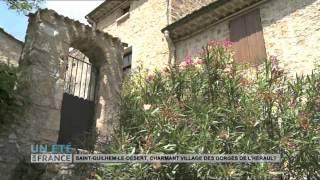 SUIVEZ LE GUIDE  : Saint Guilhem Le De?sert, charmant village des gorges de l'He?rault