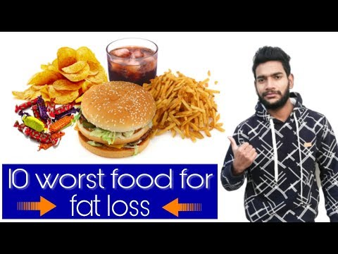 10 worst food for fat loss in Hindi | Bunny fitness