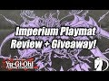 Yu-Gi-Oh! Imperium Playmat In-Depth Review + GIVEAWAY!