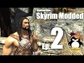 AHA! I'm out in PUBLIC! Skyrim Modded Ep 2