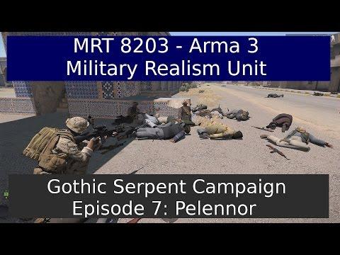 Gothic Serpent Campaign Ep 7: Pelennor - Arma 3 [MRT8203]