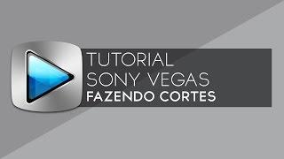 Tutorial Sony Vegas: Como Fazer Cortes Nos Vídeos (Jump Cuts) | Hunter Tutoriais