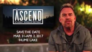 SAVE THE DATE!   ASCEND: Student Worship Retreat at Hume Lake Mp3