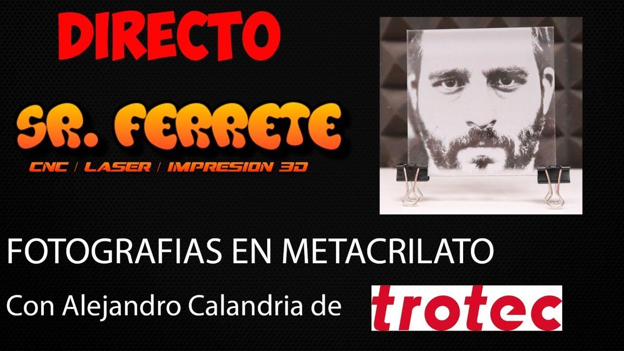 Grabar fotografías en metacrilato (Laser Co2) - Con Alejandro Calandria de Trotec Laser