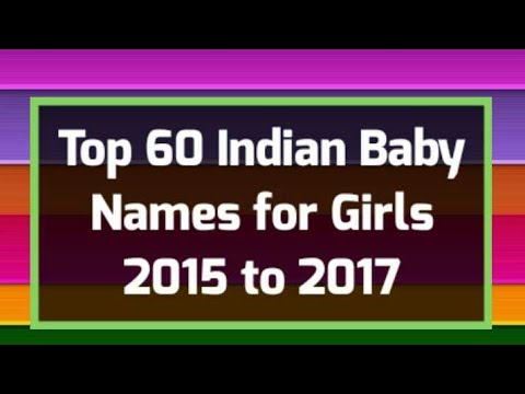 Top 60 Indian Hindu Baby Girls Names 2015 to 2017