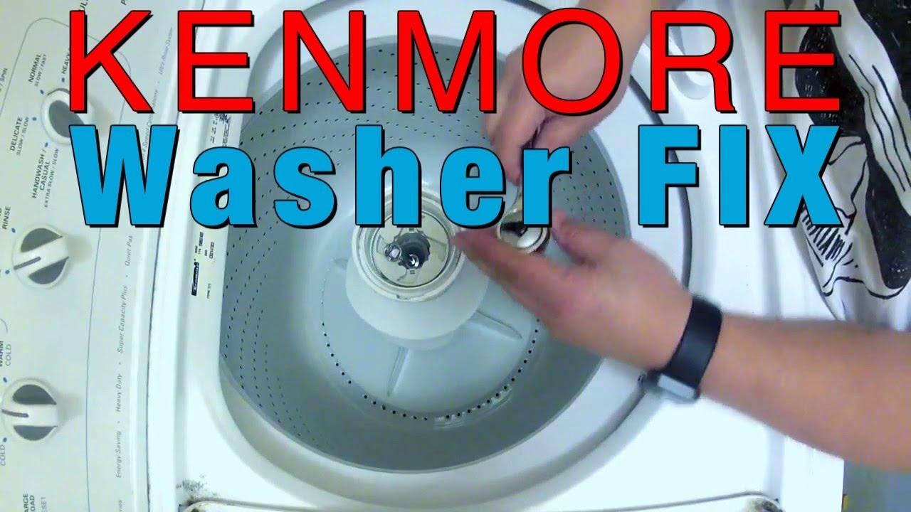 Kenmore Washer Agitator Fix Youtube