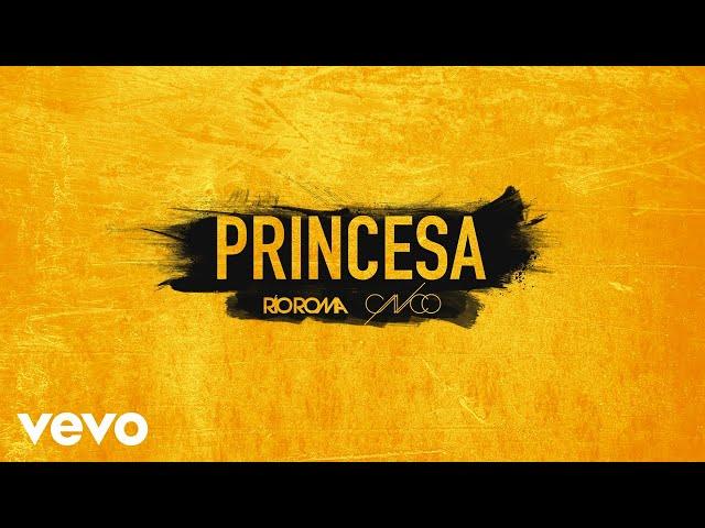 """Escuchá """"Princesa"""", con Río Roma y CNCO"""