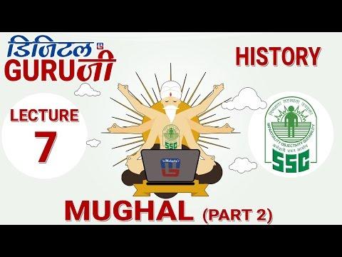 MUGHAL | PART 2  | L7 | HISTORY | SSC CGL 2017 | FULL LECTURE IN HD | DIGITAL GURUJI