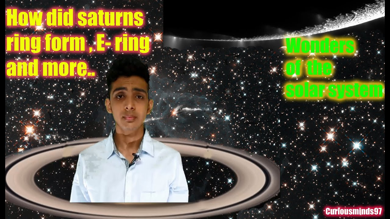 How did Saturns ring form , E-ring and more.-Wonders of the solar ...