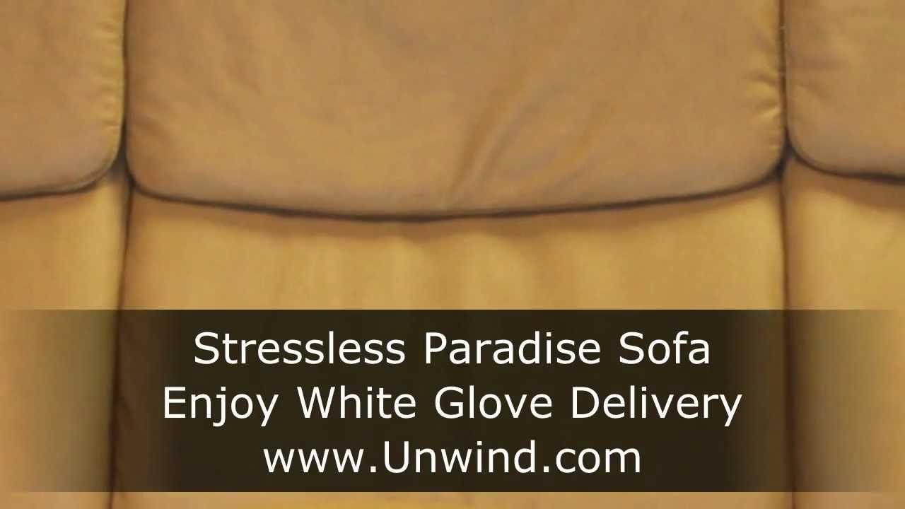 stressless paradise sofa enjoy white glove delivery youtube. Black Bedroom Furniture Sets. Home Design Ideas