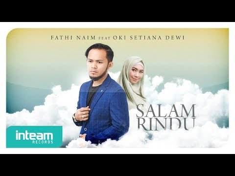 Fathi Naim Ft. Oki Setiana Dewi - Salam Rindu (Official Music Video)