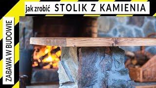 Jak zrobić stolik z kamienia i drewna do pokoju z kominkiem