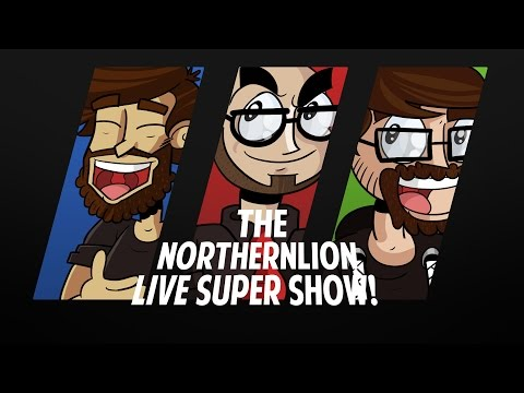 The Northernlion Live Super Show! [August 3rd, 2015] (1/2)