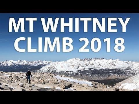 Mt Whitney 2018 - Climbing the Mountaineer's Route