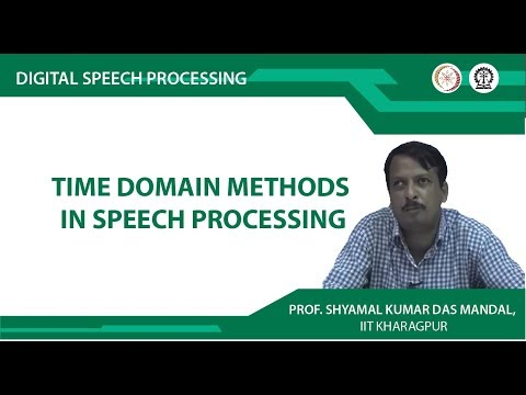 Time Domain Methods in Speech Processing
