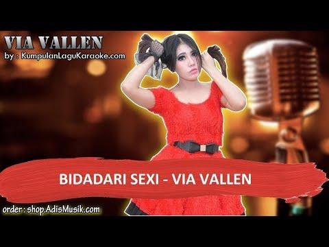 BIDADARI SEXI -  VIA VALLEN Karaoke