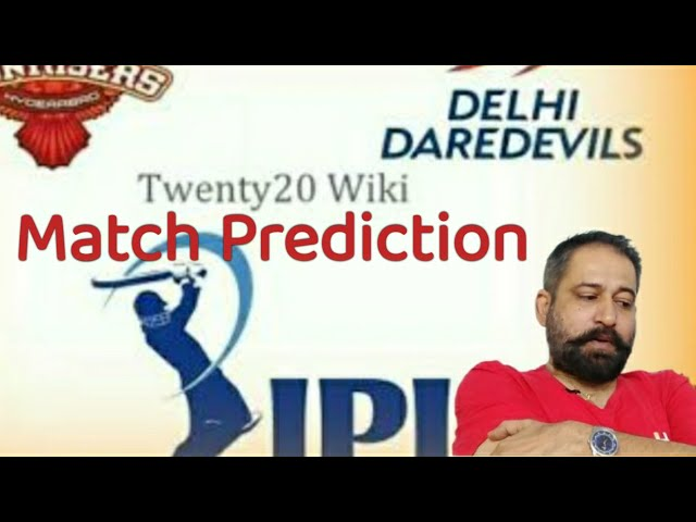 Live Case Study/IPL2018/Match#42/SRH Vs DD, 10.05.2018, 20:00 Hrs, IST, Delhi/Through KP Astrology